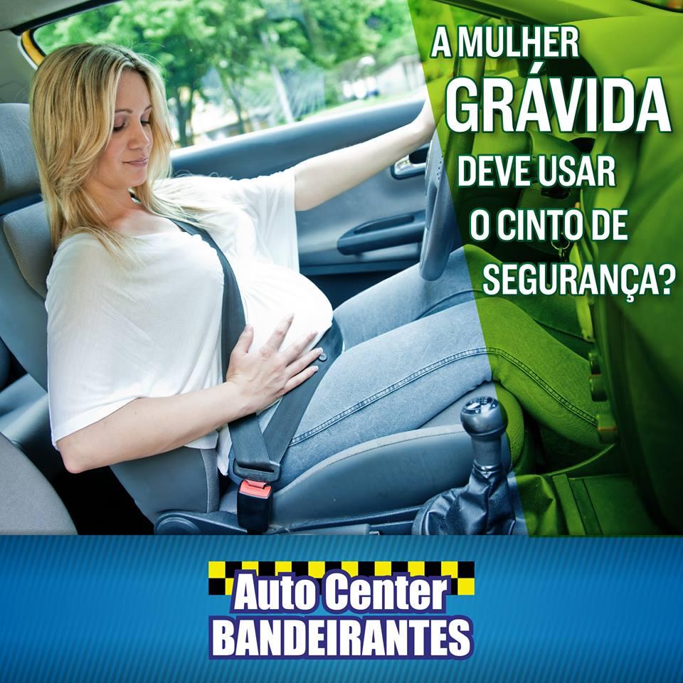 A mulher grávida deve usar o cinto de segurança?